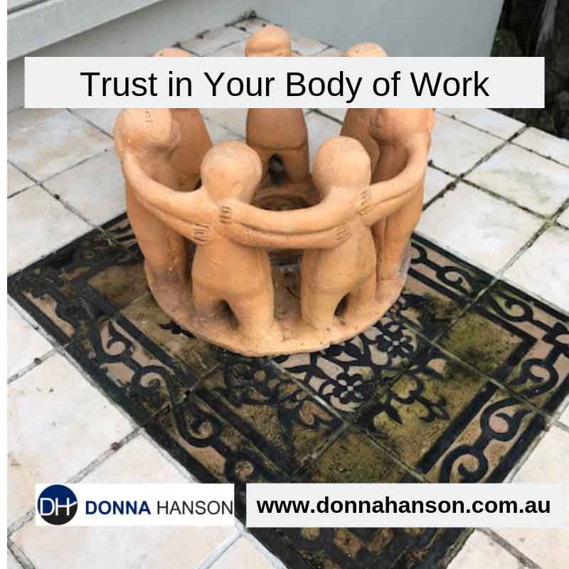 Trust in Your Body of Work